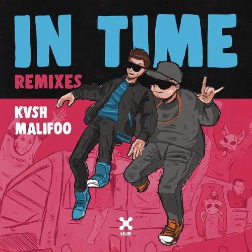 In Time (Remixes) de Kvsh