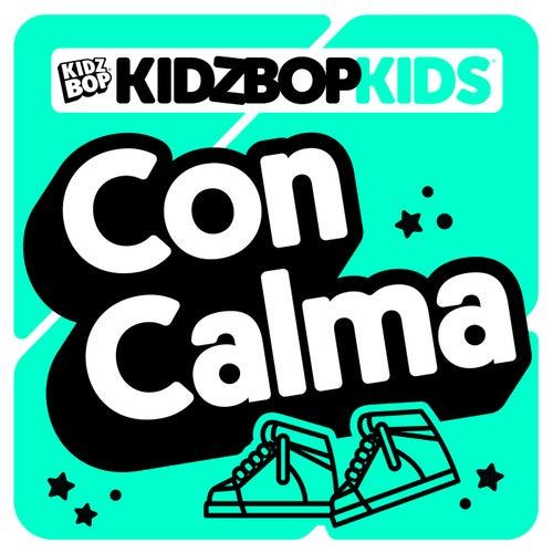Con Calma di KIDZ BOP Kids