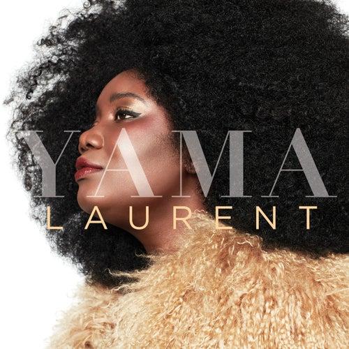 Yama Laurent by Yama Laurent