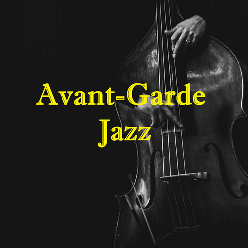 Avant-Garde Jazz von Various Artists