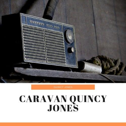 Caravan Quincy Jones de Quincy Jones