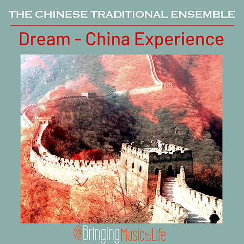 Dream - China Experience by The Chieftains