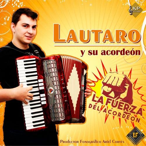 La Fuerza del Acordeón von Lautaro y su acordeón
