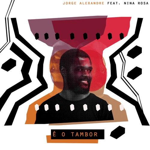É o Tambor von Jorge Alexandre