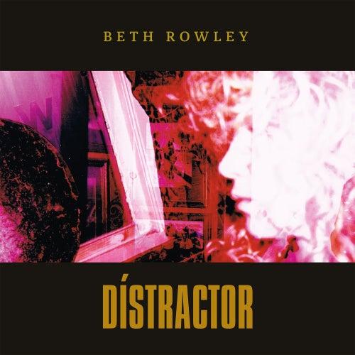 Distractor de Beth Rowley