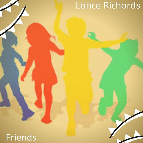 Friends de Lance Richards