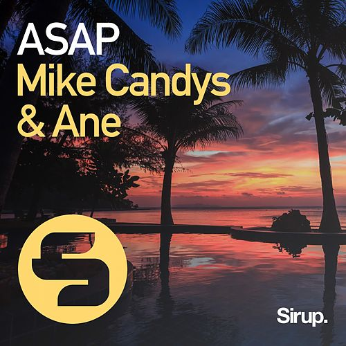 Asap by Mike Candys