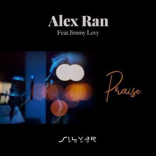 Praise (Radio Edit) de Alex Ran