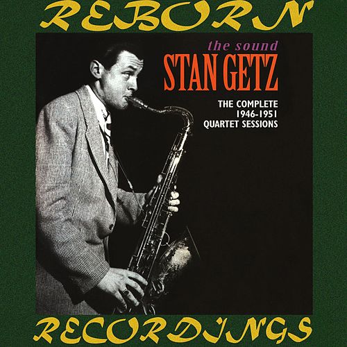 The Complete 1946-1951 Quartet Sessions (HD Remastered) de Stan Getz