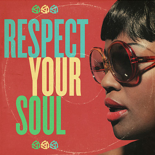 Respect Your Soul by Various Artists