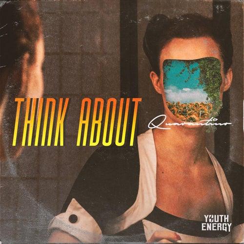 Think About (La La La) by Quarantino