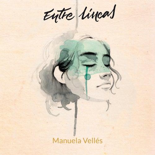 Entre Líneas de Manuela Vellés