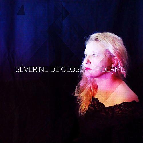 Épiderme de Séverine de Close