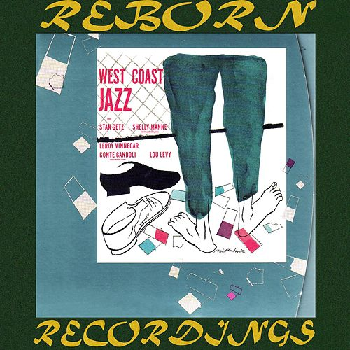 West Coast Jazz (HD Remastered) by Stan Getz