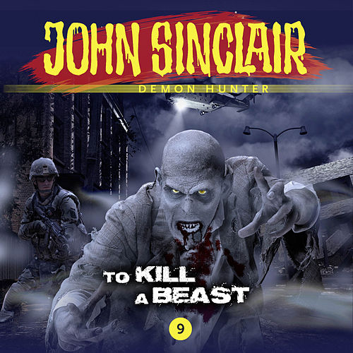 Episode 9: To Kill a Beast von John Sinclair