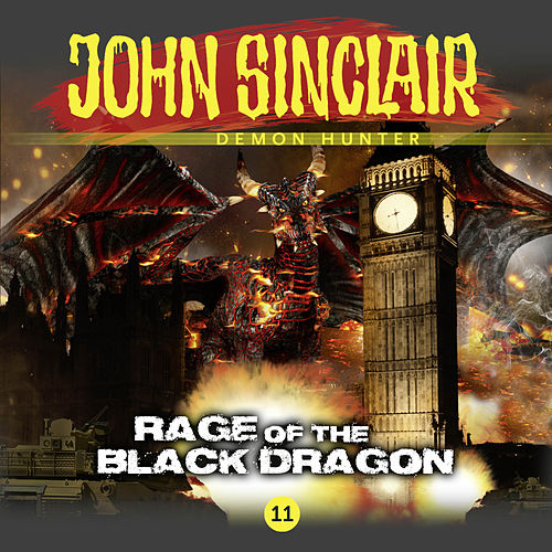 Episode 11: Rage of the Black Dragon von John Sinclair