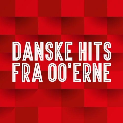 Danske hits fra 00'erne by Various Artists