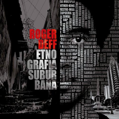 Etnografia Suburbana de Roger Deff