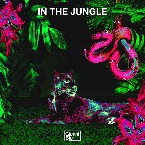 In the Jungle by Gianni Blu