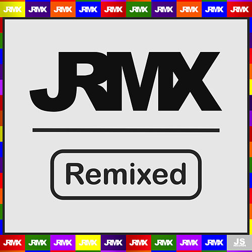 JRMX Remixed de Various Artists