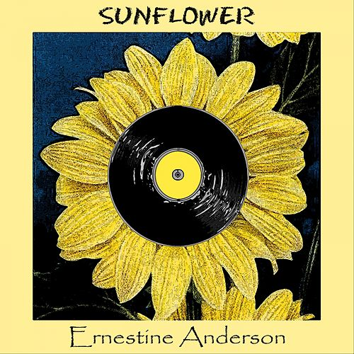 Sunflower by Ernestine Anderson