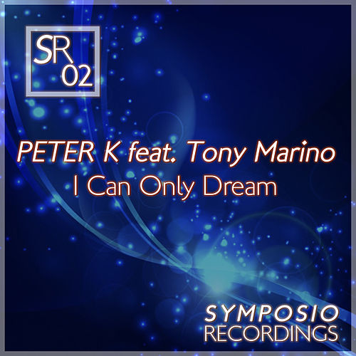 I Can Only Dream de Peter K