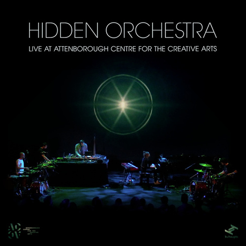 Live at Attenborough Centre for the Creative Arts by Hidden Orchestra