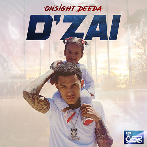 D'zai de Onsight Deeda