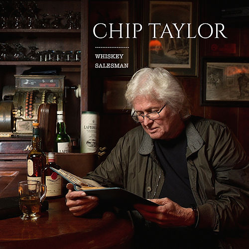 Whiskey Salesman by Chip Taylor