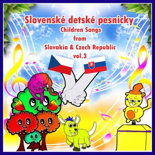 Slovenské Detské Pesnicky / Children Songs from Slovakia & Czech Republic, Vol. 3 by Tomas Blank