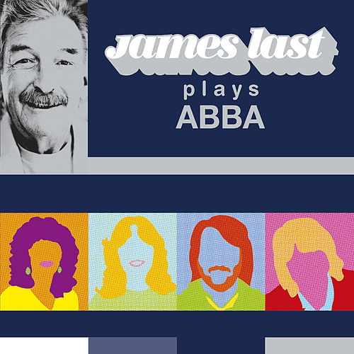 James Last Plays Abba Greatest Hits Vol.1 by James Last