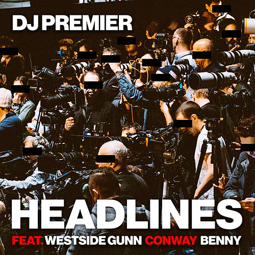 Headlines by DJ Premier