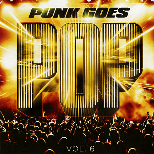 Punk Goes Pop, Vol. 6 by Punk Goes