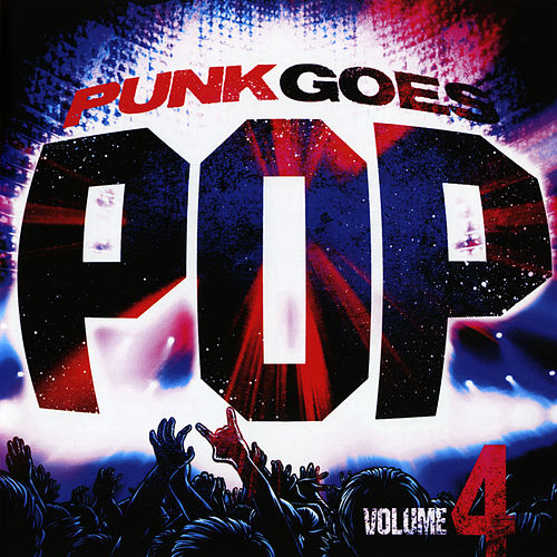 Punk Goes Pop, Vol. 4 by Punk Goes