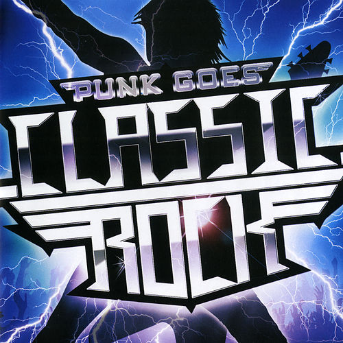 Punk Goes Classic Rock by Punk Goes