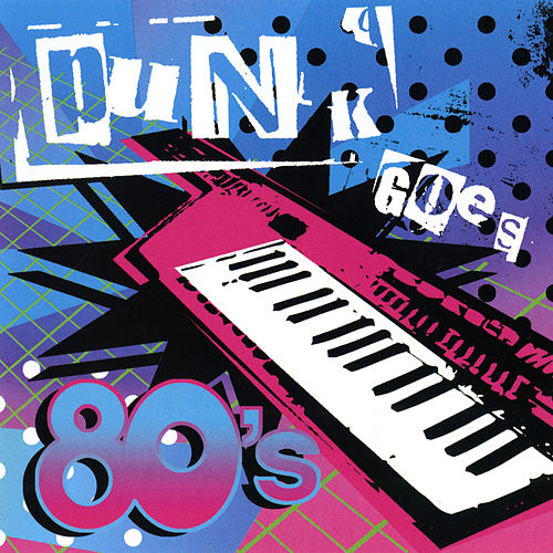 Punk Goes 80's by Punk Goes