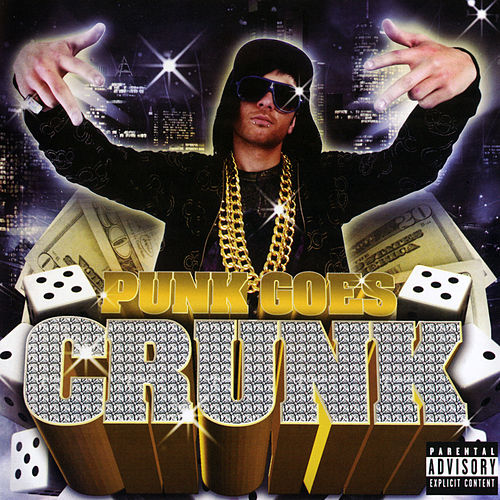 Punk Goes Crunk von Punk Goes