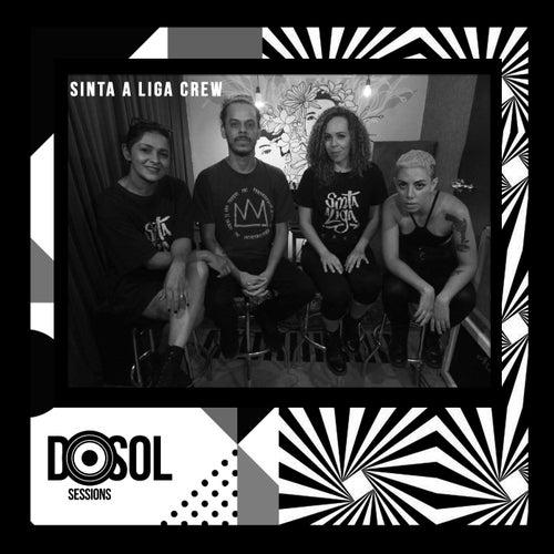 DosolTV Sessions de Sinta a Liga Crew
