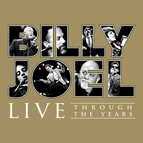 Live Through the Years de Billy Joel
