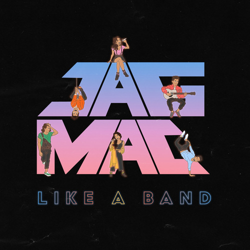 Like A Band de Jagmac