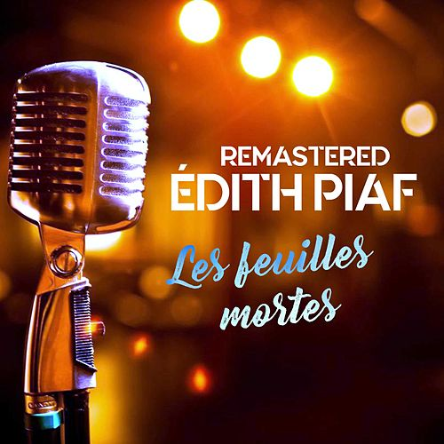 Les feuilles mortes de Édith Piaf