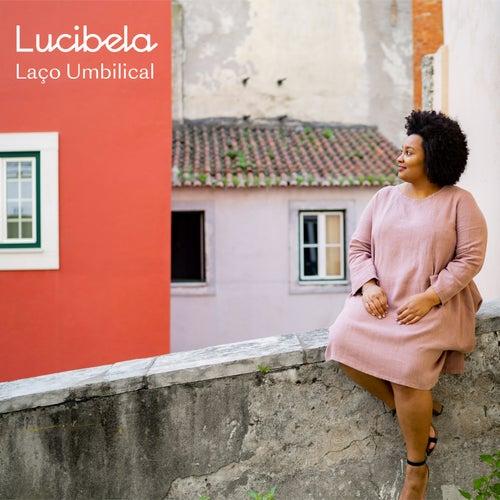 Laço Umbilical (Bonus Version) de Lucibela