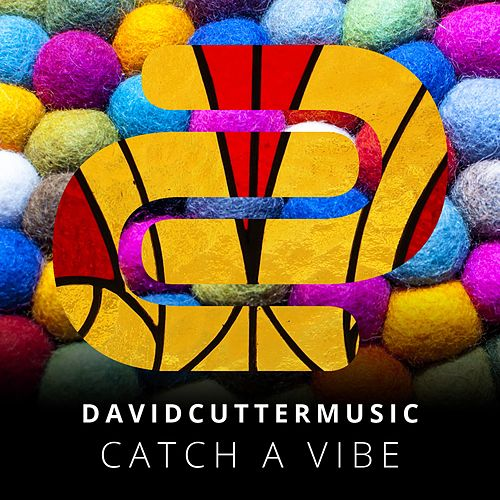 Catch a Vibe by David Cutter Music