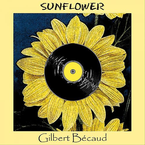 Sunflower de Gilbert Becaud