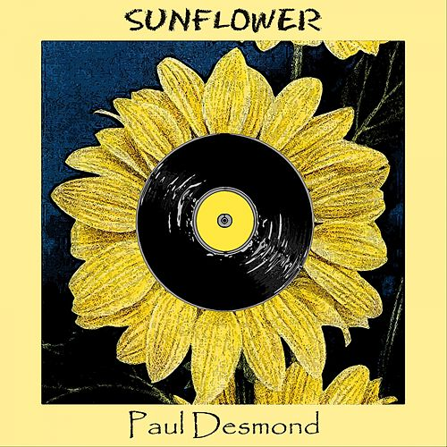 Sunflower by Paul Desmond