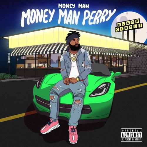 Money Man Perry de Money Man