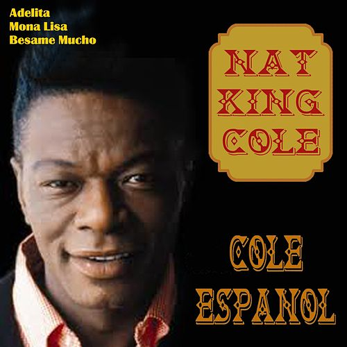 Cole Espanol de Nat King Cole