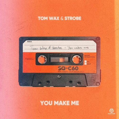 You Make Me von Tom Wax