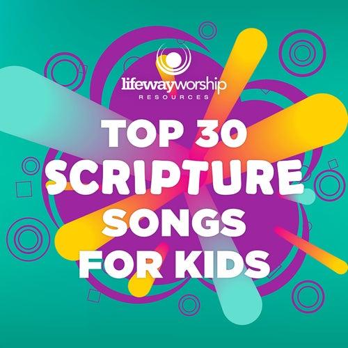 Top 30 Scripture Songs for Kids by Lifeway Kids