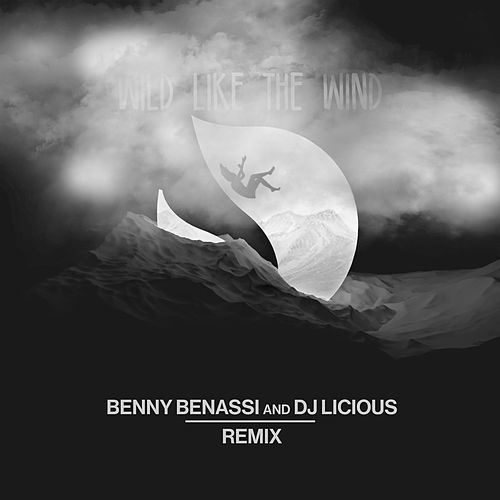 Wild Like The Wind (Benny Benassi & DJ Licious Remix) by Deorro